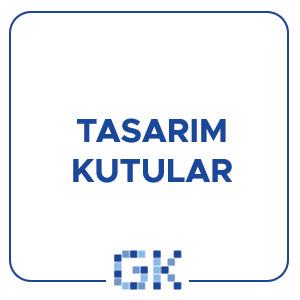 TASARIM KUTULAR
